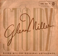 Miller, Glenn - Story - RCA - D - 1956 (Affendaddy) Tags: germany 1950s 1956 1960s glennmiller 10inchrecords vinylalbums theglennmillerstory collectionklaushiltscher telefunkendecca 25cmlps lpm9801e