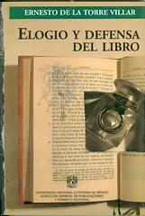 """""""Elogio y defensa del libro"""" por Ernesto de la Torre Villar. (gubama) Tags: mxico torre libro 1999 unam libros ernesto elogio defensa villar librolibro"""