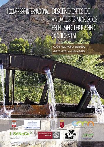 II Congreso Internacional descendientes de andalusíes moriscos en el Mediterráneo Occidental Ojós