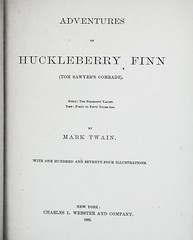 """Title Page: """"Adventures of Huckleberry Finn"""" by Mark Twain. NY: Charles L. Webster & Co., 1885. First U.S. edition. (lhboudreau) Tags: book books webster marktwain 1885 hardcover samuelclemens huckfinn titlepage kemble firstedition vintagebook huckleberryfinn hardcovers mississippivalley classicfiction charleswebster hardcoverbooks hardcoverbook adventuresofhuckleberryfinn classicstory charleslwebster classictale tomsawyerscomrade ewkemble firstamericanedition firstusedition charleslwebsterco charleslwebsterandcompany"""