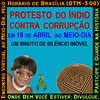 Protesto Do Índio - 19 de Abril - Paralisação Contra Corrupção - ao Meio-Dia (Somel Serip Inventor) Tags: brasil riodejaneiro br 19deabril paralisaçãocontracorrupção somelseripinventor protestodoíndio