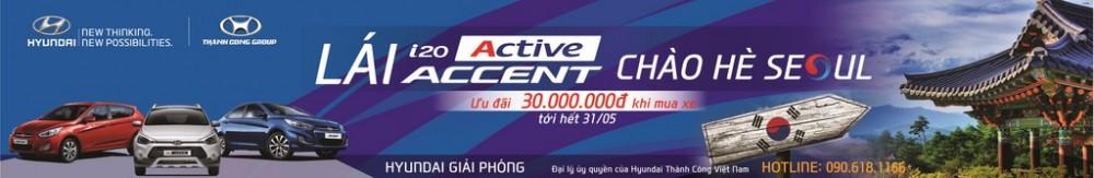 """""""Lái i20 Active, Accent, Chào hè Seoul"""""""