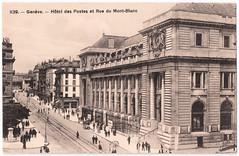 Geneva - Rue du Mont Blanc (pepandtim) Tags: old postes early geneva postcard du des nostalgia h nostalgic rue genve mont blanc htel 55hdp62