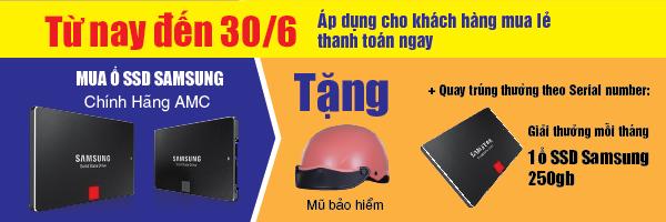 Mua SSD Samsung Tặng Ngay Mũ Bảo Hiểm và Cơ hội trúng SSD 250GB mỗi tháng