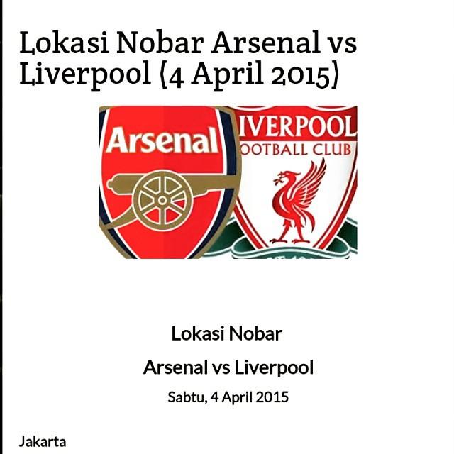 Lokasi Nobar: Karena banyaknya pertanyaan tentang nobar Liverpool lawan Arsenal, terutama Jakarta, mimin rangkum di www.lokasinobar.com >> http://www.lokasinobar.com/2015/04/lokasi-nobar-arsenal-vs-liverpool-4.html