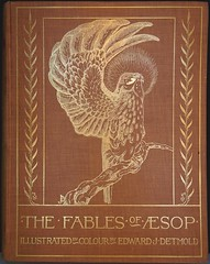 """""""The Fables of Aesop."""" London: Hodder & Stoughton, (1909). Illustrated with 23 tipped-in color plates by Edward J. Detmold (lhboudreau) Tags: animal illustration watercolor book artwork eagle drawing illustrations drawings books illustrator watercolors fables goldeneagle aesop bookart 1909 frontcover hardcover detmold aesopsfables animalillustrations colorart vintagebook illustratedbooks goldeagle illustratedbook vintagebooks animaldrawings hardcovers hodderandstoughton animaldrawing animalillustration hardcoverbooks bookartist hodderstoughton giltdecoration edwardjuliusdetmold hardcoverbook bookillustrator ejdetmold edwardjdetmold moraltales colorplates thefablesofaesop vintageillustratedbook edwarddetmold gilteagle pictorialcover tippedin vintageillustratedbooks fablesofaesop classicfables classicmoraltales"""