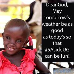 And wished us fine weather - thank you @corsuhospital #5asideUG