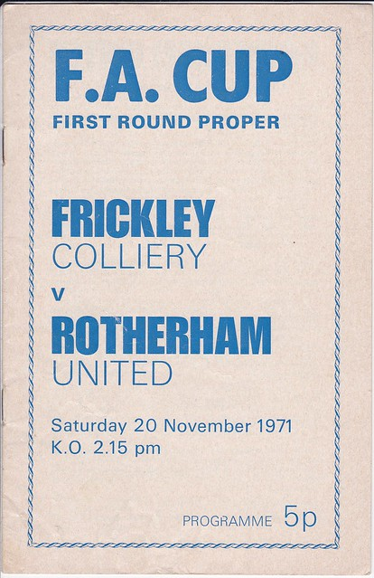 Frickley Colliery V Rotherham United 20/11/71 (FA CUP 1st Round)