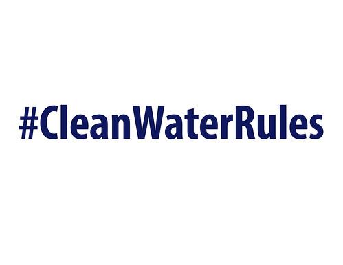#CleanWaterRules