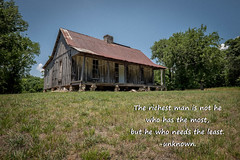 Inspirational Series - True Wealth (Mr. Pick) Tags: house shack inspirational wealth