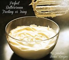 Sandra's Alaska Recipes: SANDRA'S PERFECT BUTTERCREAM FROSTING or ICING recipe... (sandrasalaskarecipesphotographyretail) Tags: cakes cookies alaska dessert photo perfect image chocolate or pic icing recipes frosting topping buttercream sandras
