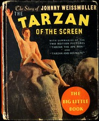 """Johnny Weissmuller: The Tarzan of the Screen."" Racine: Whitman Publishing Co., (1934).  Big Little Book 778 (lhboudreau) Tags: elephant movie book books burroughs movies elephants whitman apeman tarzan 1934 blb bookart edgarriceburroughs hardcover motionpictures motionpicture vintagebook vintagebooks weissmuller erburroughs bookcoverart tarzanandhismate hardcovers photocover biglittlebooks biglittlebook hardcoverbooks tarzantheapeman hardcoverbook blbs whitmanpublishingcompany whitmanpublishingco whitmanpublishing johnnywiessmuller tarzanofthescreen thetarzanofthescreen biglittlebook778"