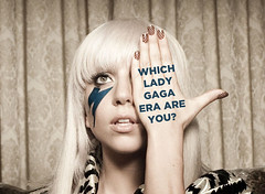 Which Lady Gaga Era Are You? (kaye.medalla) Tags: news monster lady way this born you fame era which gaga artpop are yassss