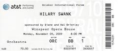 November 9, 2009, Hilary Swank, Brinker International Forum, AT&T Performing Arts Center, Dallas, Texas - Ticket Stub (Joe Merchant) Tags: november dallas texas forum performing arts hilary 9 ticket center international swank 2009 stub att brinker