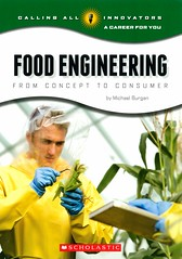 Food Engineering:  From Concept to Consumer (Vernon Barford School Library) Tags: new school food industry reading book michael high technology library libraries reads engineering books science read paperback cover junior covers bookcover middle vernon recent consumerism scientists bookcovers consumer nonfiction biotechnology paperbacks careers engineers consumers occupations burgan barford softcover foodindustry vernonbarford softcovers vocationalguidance callingallinnovators foodbiotechnology foodengineers 9780531219164 michaelburgan careerforyou