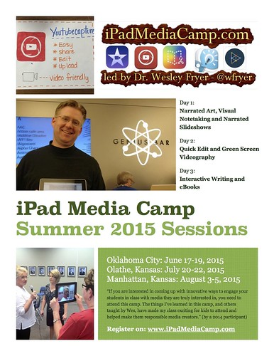 2015 iPad Media Camp Flyer by Wesley Fryer, on Flickr