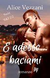 #1: E adesso... baciami (Sara & Jacob Vol. 2) (siglecartoni) Tags: sara jacob vol adesso baciami