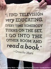 Groucho Marx Quotation on Book Bag (Doyle Wesley Walls) Tags: television reading book words tv education text comedian actor bookbag author nationaltreasure literacy filmstar grouchomarx literate lagniappe boobtube smartphonephoto doylewesleywalls juliusmarx avastwasteland