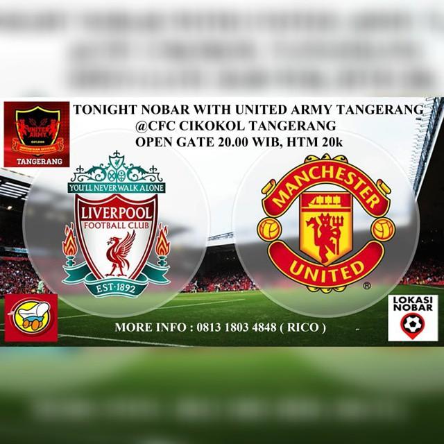 Lokasi Nobar: Nobar @ManUtd_ID vs @LFC at #CFC #Cikokol #Tangerang @unitedarmy_tng More Info : 0813 1803 4848 (Rico) Cc : @unitedarmyfc