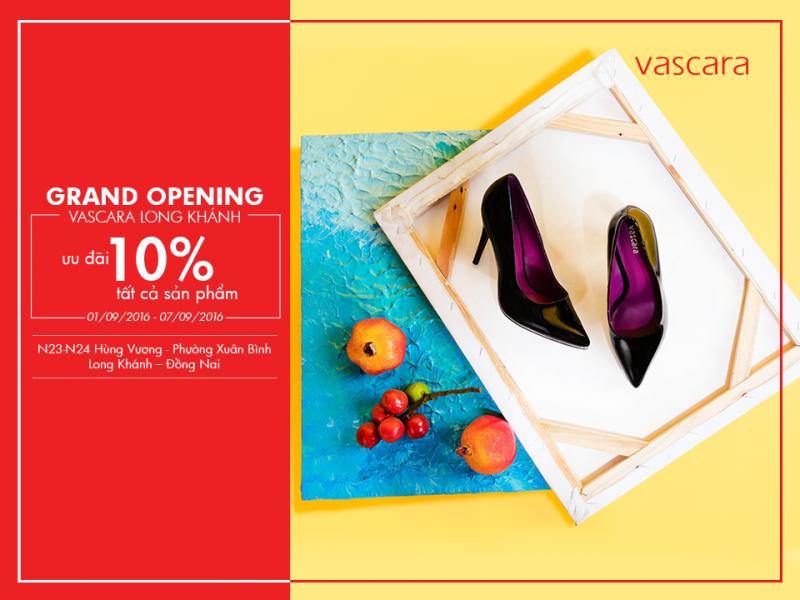Grand Opening Vascara Long Khánh - Ưu đãi 10% tất cả sản phẩm