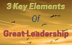 Three Key Elements To Great And Effective Leadership (lieforly14319) Tags: blogger aruna kumar