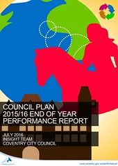 Cover -- Council Plan 2015/16 end of year performance report (July 2016) | Coventry City Council (Coventry City Council) Tags: graphics councilplan performancereports performancemanagement coventrycitycouncil corporateplan localgovernment performancemeasures performance cv15rr coventry
