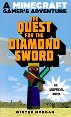 The Quest for the Diamond Sword:  a Minecraft Gamer's Adventure (Vernon Barford School Library) Tags: new school fiction reading book high zombie library libraries reads books games diamond read paperback adventure videogames fantasy cover gamer junior videogame novel covers bookcover adventures middle quest zombies swords vernon computergame recent bookcovers paperbacks novels fictional barford softcover fantasyfiction vernonbarford softcovers minecraft computersgames 9781632204424 wintermorgan