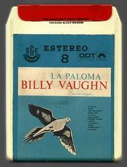 """1971 - Billy Vaughn / La Paloma - brazilian 8 track - fita cartucho de 8 pistas (""""The Brazilian 8 Track Museum"""") Tags: music vintage collection tape fita cartridge cartucho alceu massini"""