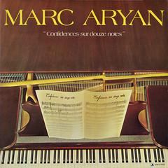 1978_marc_aryan_confidences_sur_douze_notes (Marc Wathieu) Tags: music belgium belgique coverart vinyl pop cover record sleeve chanson chansonfranaise vinylcover sleevedesign frenchchanson marcaryan chansonbelge henrimarkarian henrymarkarian