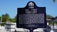 Key West Cemetery, FL (SomePhotosTakenByMe) Tags: city vacation friedhof usa holiday cemetery sign america keys island unitedstates florida outdoor urlaub insel schild stadt keywest amerika floridakeys keywestcemetery