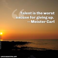 #talent #givingup (sypatigas) Tags: talent givingup