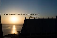 sunset quote (lumen0988) Tags: topofthehyatt manchestergrandhyatt hyatt sandiego bay sun sunset stevemartin quote