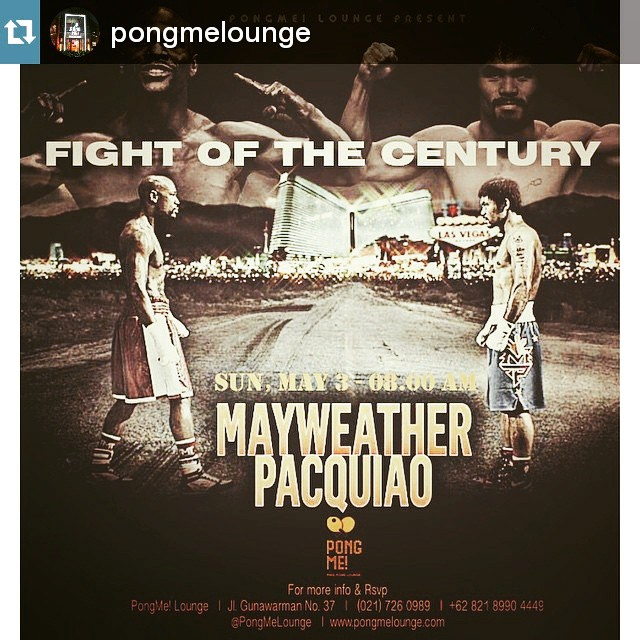 "Lokasi Nobar: #OOT @pongmelounge ・・・ Let's witness the biggest fight of this century, Floyd ""MONEY"" Mayweather VS Manny ""PACMAN"" Pacquiao and try our KNOCKOUT Sundays breakfast menu! 👊👊👊👊 ONLY at Pong Me! - Gunawarman. Sunday, May"