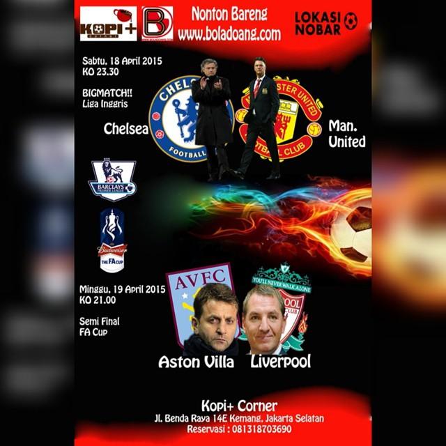 Lokasi Nobar: Nobar @boladoang @kopipluscorner Sabtu #CHELSEA v #MUFC, Minggu Semifinal FA Cup Aston Villa v #Liverpool Jl Benda 14e Kemang