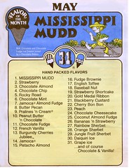 ice cream flavor of the month - Baskin Robbins - May 1985 (chescrowel) Tags: missisippi mud flavors