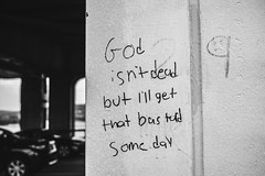 God Is Not Dead (Jonathan Temo Brown) Tags: street blackandwhite bw art digital writing dead photography is god dudle