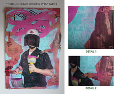 """""""Through Each Other's Eyes"""" Part 2 - 3ft H X 2ft W (DST TO INFINITY) Tags: news art paper death justice king artist cops infinity paste wheat police away cnn series dane lit dope tear delectable brutality thompson rodney beating pedigree dst"""