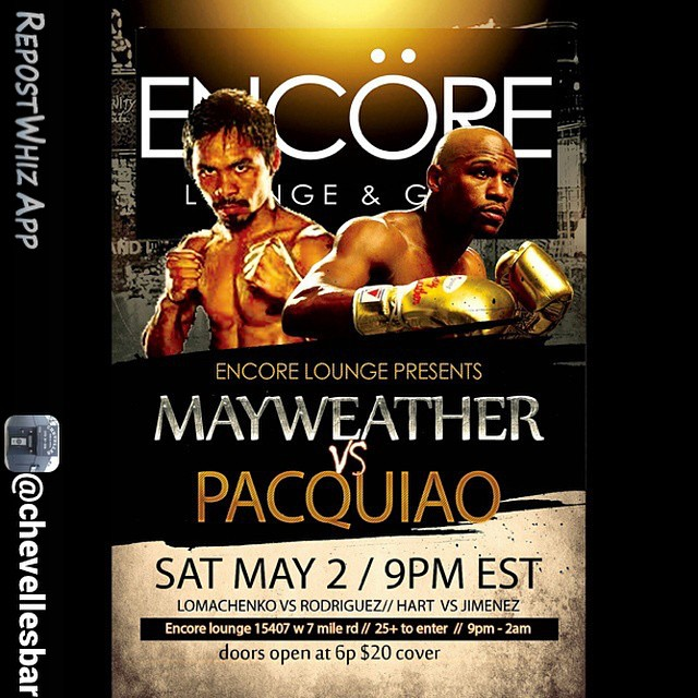 By @chevellesbar via @RepostWhiz app: Chevelles Bar & Grill will be closed Saturday so you can join us at Encöre Lounge this Saturday for Fight night 👊 💢 Mayweather ~ vs ~ Pacquiao Saturday May 2nd open at 6p $20 entry :black_medium_small_squa