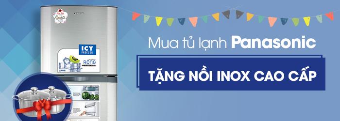 Mua tủ lạnh Panasonic tặng nồi inox cao cấp