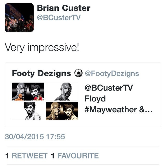 Wow! Brian Custer @bcustertv replied asked if liked our art! He interviewed mayweather at the last press conference 😉