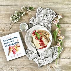 Morning Porridge (AlenaKogotkova) Tags: morning summer food fruit breakfast yummy healthy berry berries porridge foodphoto healthyeating foodstyling iphonephoto
