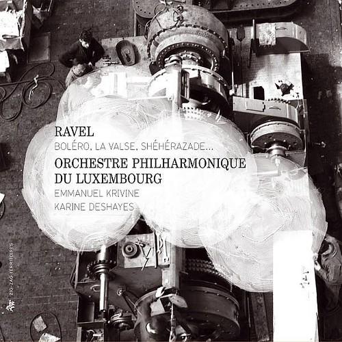 Ravel Bolero Valse Sheherazade... Orchestra Philharmonique Of Luxembourg Zig-zag Territoires