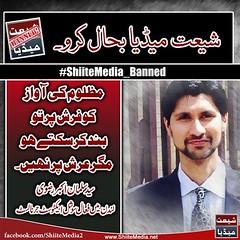 #ShiiteMedia_Banned               https://www.facebook.com/ShiiteMedia2 (ShiiteMedia) Tags: pakistan  shiite                     shianews       shiagenocide shiakilling  shiitemedia shiapakistan  mediashiitenews       shiitemediabanned httpswwwfacebookcomshiitemedia2shia