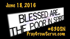 Six Thirty Saturday Nite (The Poor in Spirit) - June 18, 2016 (dmcxiii) Tags: proud blessings hope one matthew jesus luke joy happiness pride humble righteousness parable humility selfesteem kingdomofheaven kingdomofgod selfawareness prideweek pridemonth selfdoubt selfconfidence pharisee matthew5 fulfilment taxcollector luke18 truejoy personalhappiness blessedare laurastory poorinspirit 10000reasons christskingdom ambassadorsofchrist mattredmen
