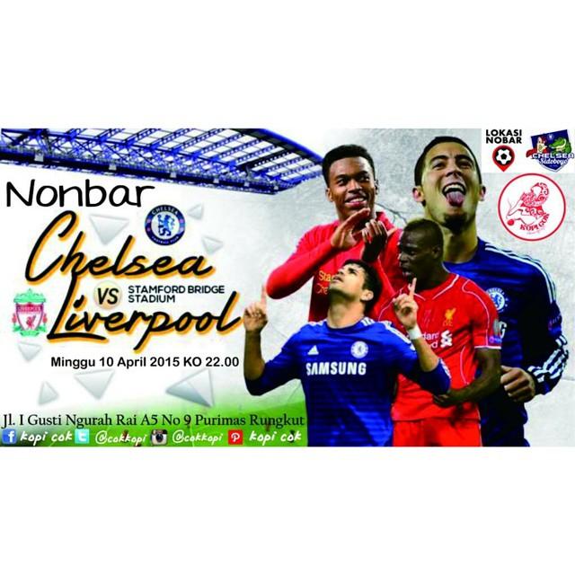 Lokasi Nobar: #LN Nobar #Surabaya #Chelsea Vs #LFC Minggu 10/5/2015 KO 22.00 at KOPI COK @cokkopi Jl I Gusti Ngurah Rai A5 No9 Purimas