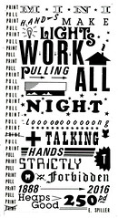 Mini Hands make Lights work (letraset), 2016 (Miss Mini Graff) Tags: letraset adelaide toothandnail residency artwork design typography lights lightswork hands talking pullingallnightlong jakeholmes australia screenprint poster posters 2016 february