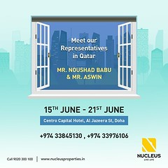 Meet our representatives Mr. Noushad Babu K T and Mr. Aswin in Qatar and get to know more about our projects across Kerala.  Date: 15th June - 21st June Location: Centro Capital Hotel, Al Jazeera St, Doha  Call: +974 33845130, +974 339 (nucleusproperties) Tags: life city india building home beautiful beauty architecture design construction realestate view apartment interior gorgeous lifestyle style atmosphere kerala villa elegant exquisite comfort luxury kochi doha qatar trivandrum elegance kottayam