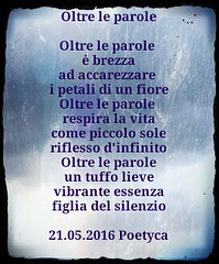 Oltre le parole (Poetyca) Tags: featured image immagini e poesie sfumature poetiche poesia
