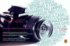 COACHING MEDICO E FOTOGRAFIA  18 e 19 Maggio (Info.Fvg.it) Tags: la di coaching fotografia chiara eleonora freccia titti eventi medico artemide tarantino udine conferenza fisico societ emozionale ahau mastrocinque riequilibrio oleotto olistici