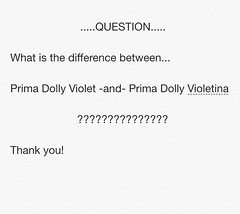 Trying to find the difference between Prima Dolly Violet and Violetina....besides the outfit of course. :)